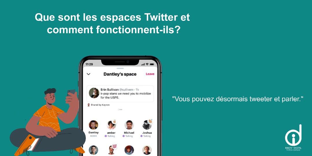 Twitter Spaces : un nouvel espace  public de communication.